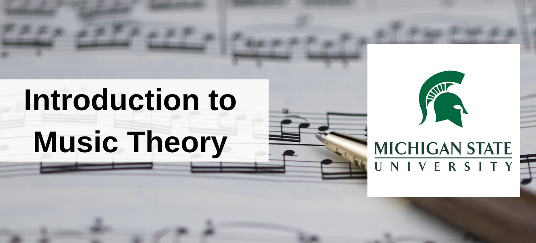 Music Theory Fundamentals with Michigan State University