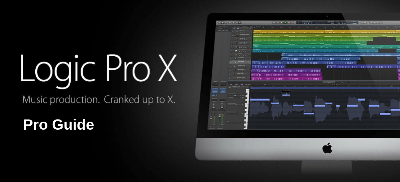 Audio Production Pro Guide: Logic Pro X