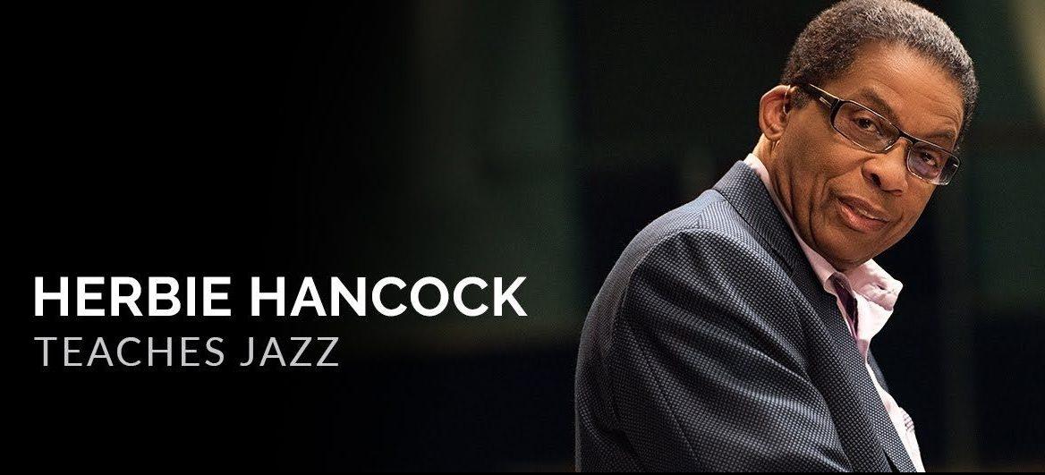Jazz Lessons with Herbie Hancock