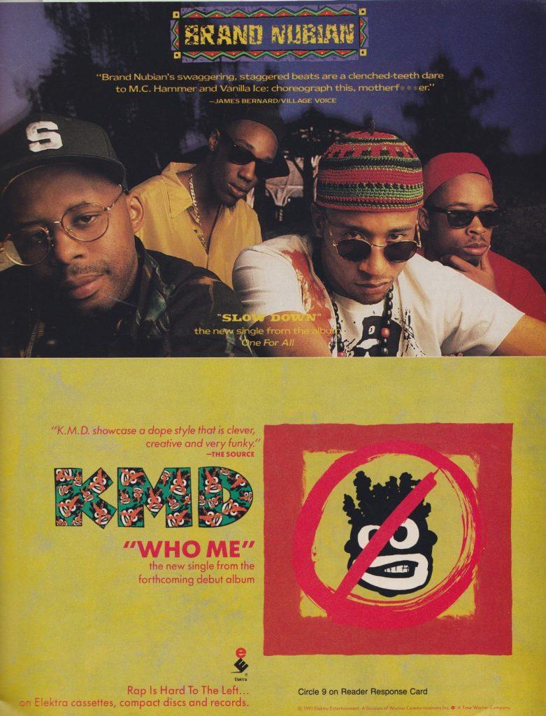 Brand Nubian, KMD, Zev Love X, Grand Puba, Lord Jamar, DJ Subroc, One For All, Mr. Hood